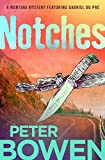 Notches (The Montana Mysteries Featuring Gabriel Du Pré Book 4)