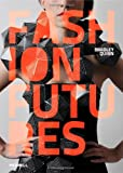 Fashion Futures, Bradley Quinn, 1858945631