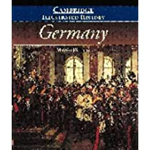 The Cambridge Illustrated History of Germany (Cambridge Illustrated Histories) by Martin Kitchen (1996-08-13)