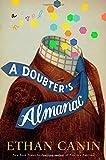img - for A Doubter's Almanac: A Novel book / textbook / text book