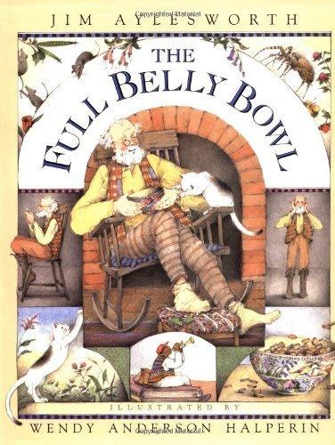 - Full Belly Bowl by Jim Aylesworth (1999-10-01)
