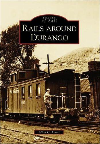 Téléchargement gratuit d'ebooks iPod Rails Around Durango (CO) (Images of Rail) by Allan C. Lewis (2006-08-09) PDF by Allan C. Lewis