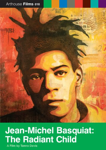 - Jean-Michel Basquiat: Radiant Child