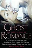 img - for The Mammoth Book of Ghost Romance (18 Tales of Supernatural Love) book / textbook / text book