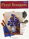 Oil: Floral Bouquets, Lola Ades, 1560100362