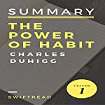 Summary: The Power of Habits by Charles Duhigg |  Swiftread