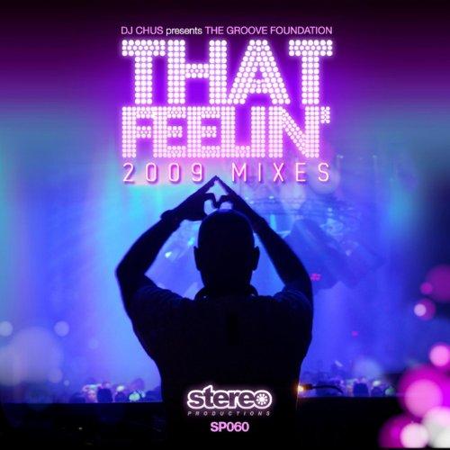 That Feeling 2009 Mixes + Clas...
