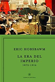 La era del imperio, 1875-1914 par Hobsbawm