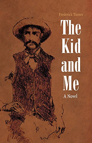 The Kid and Me: A Novel