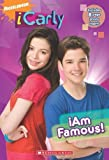 iCarly: iAm Famous! by McElroy, Ms. Laurie (2009) Mass Market Paperback