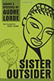 Sister Outsider: Essays and Speeches (Crossing Press Feminist Series), Audre Lorde, 1580911862