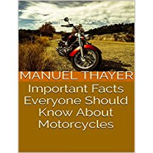Important Facts Everyone Should Know About Motorcycles