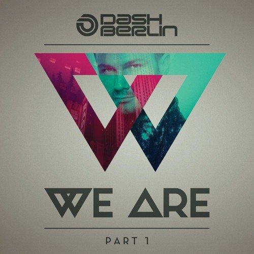 Dash Berlin - We Are (Part 1) (Canada - Import)