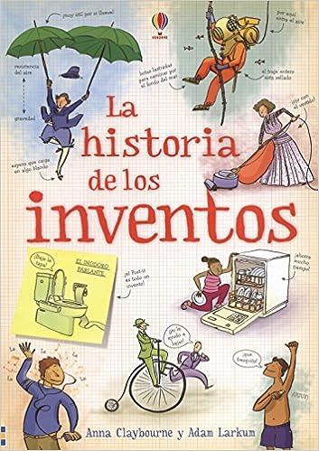 Historia de los inventos, La: ClayBOURNE Y LARKUM ADA: 9780746094938: Amazon.com: Books