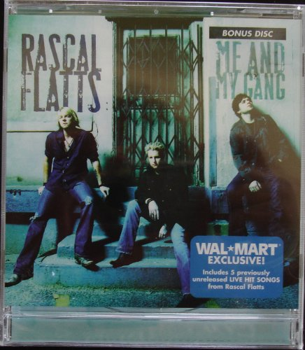 Rascal Flatts - Me And My Gang (Bonus Disc) - Zortam Music