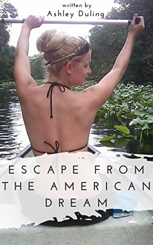 Escape American Dream pursuit happiness ebook