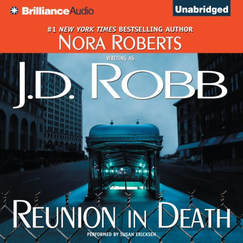 Reunion in Death: In Death, Book 14 Audiobook [Free Download by Trial] thumbnail