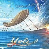 Lead Us Away by YOLE
