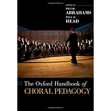 The Oxford Handbook of Choral Pedagogy