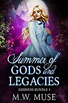 Summer of Gods and Legacies: Goddess Legacy and Goddess Secret (Goddess Bundle Book 1)