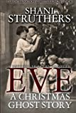 Eve - A Christmas Ghost Story: A Psychic Surveys Prequel (Volume 3)