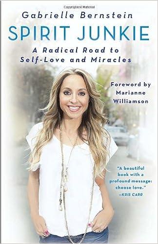 Ebook ilmaiseksi lataa deutsch ohne registrierung Spirit Junkie: A Radical Road to Self-Love and Miracles by Gabrielle Bernstein 0307887421 PDF