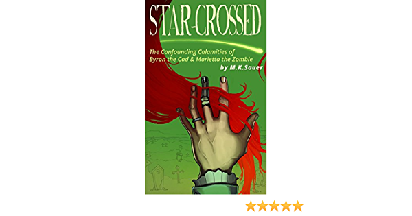 Amazon Com Star Crossed The Confounding Calamities Of Byron The Cad And Marietta The Zombie Ebook Sauer Mk Kindle Store Star points are used to buy exclusive skins and brawl boxes. star crossed the confounding calamities of byron the cad and marietta the zombie