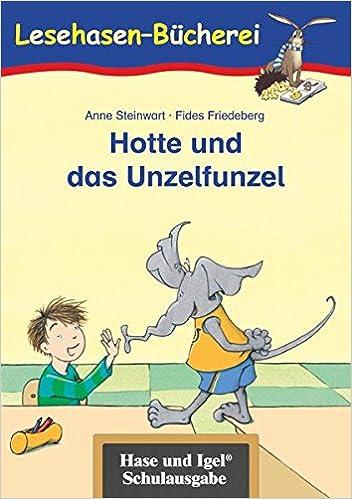 Anne Steinwart Hotte und das Unzelfunzel 9783867600248