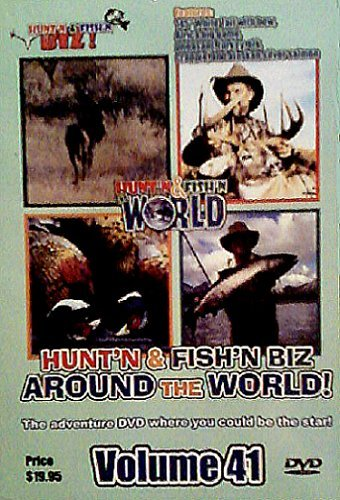 Hunt'n & Fish'n Biz Around The World: Vol. 41 - Features Hunting White Tail Deer And African Big Game With Bow, Elk, Wild Pheasant And Turkey, Crappie, Alaskan Silver Salmon