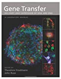 img - for Gene Transfer: Delivery and Expression of DNA and RNA, A Laboratory Manual book / textbook / text book