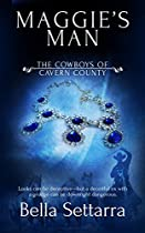 MAGGIE'S MAN (THE COWBOYS OF CAVERN COUNTY BOOK 2)