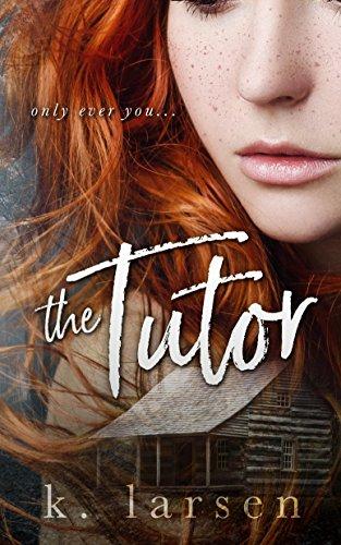 The Tutor by [Larsen, K.]