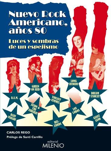 Descargar Libro Nuevo Rock Americano: Luces Y Sombras De Un Espejismo Carlos Rego Tesouro