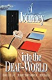 img - for A JourneyInto theDeaf-World(text only)by H.Lane,R.Hoffmeister,B.Bahan book / textbook / text book