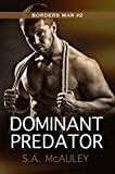Dominant Predator: The Borders War #2