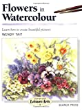 Flowers in Watercolour, Wendy Tait, 0855329033