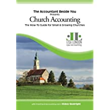 Church Accounting: The How To Guide for Small & Growing Churches