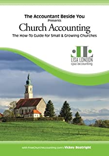church accounting the how to guide for small growing churches the accountant beside