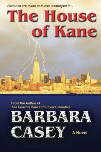 Book: The House of Kane by Barbara Casey