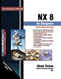 img - for NX 8 for Designers book / textbook / text book
