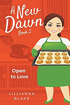 Open to Love (A New Dawn Book 2) by [Blake, Lillianna, Seymour, P.]