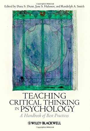what is the role of critical thinking in psychology What is psychology motivation and emotion, thinking and language, personality and social behavior critical evaluation kuhn (1962.