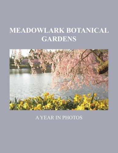 Download Meadowlark Botanical Gardens: A Year in Photos pdf epub