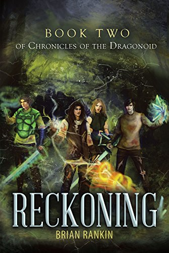 Reckoning Book Two of Chronicles of the Dragonoid by [Rankin, Brian ]