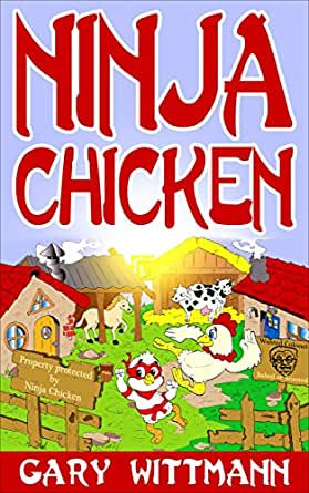 Ninja Chicken Humor story for 9 years and up (English ...