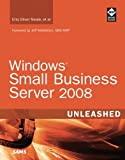 img - for Windows Small Business Server 2008 Unleashed book / textbook / text book