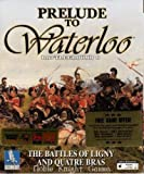 Prelude to Waterloo