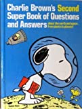 Charlie Brown's Second Super Book of Questions and Answers, Charles M. Schulz, 0394834917