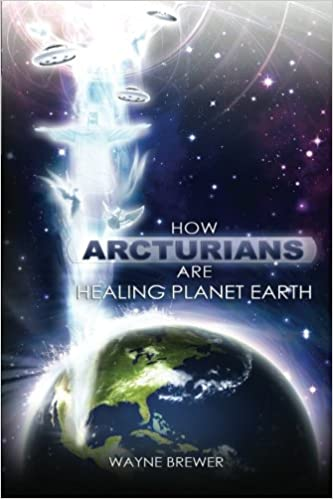Amazon com: How Arcturians Are Healing Planet Earth: One Soul Or