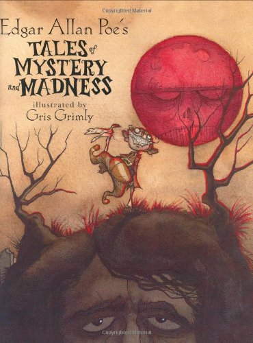 Edgar Allan Poe's Tales of Mystery and Madness -